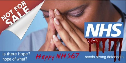 The NHS is 67 on 5th July. It deserves better than this